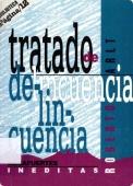 TRATADO DE LA DELINCUENCIA: AGUAFUERTES INÉDITAS