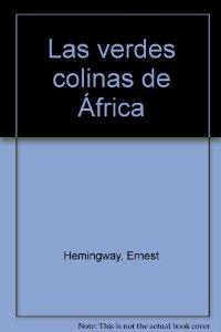 LAS VERDES COLINAS DE AFRICA