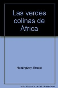 Portada de LAS VERDES COLINAS DE AFRICA