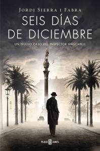 SEIS DÍAS DE DICIEMBRE (INSPECTOR MASCARELL #5)