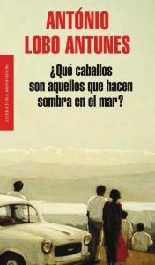 Portada de ¿QUE CABALLOS SON AQUELLOS QUE HACEN SOMBRA EN EL MAR?