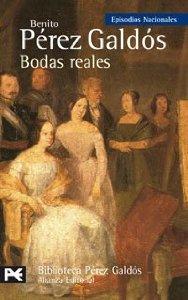 Portada de BODAS REALES (EPISODIOS NACIONALES III #10)