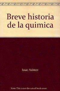 Portada de BREVE HISTORIA DE LA QUÍMICA
