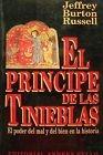 Portada de EL PRÍNCIPE DE LAS TINIEBLAS: EL PODER DEL MAL Y DEL BIEN EN LA HISTORIA