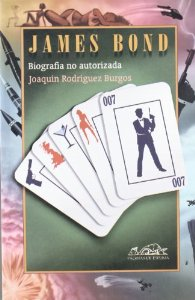 Portada de JAMES BOND. BIOGRAFÍA NO AUTORIZADA.