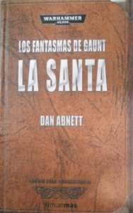 Portada de LOS FANTASMAS DE GAUNT II: LA SANTA