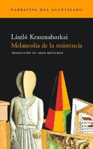 Portada de MELANCOLÍA DE LA RESISTENCIA