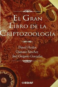 Portada de EL GRAN LIBRO DE LA CRIPTOZOOLOGÍA