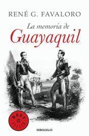 Portada de LA MEMORIA DE GUAYAQUIL