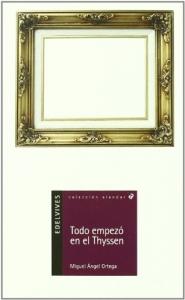 Portada de TODO EMPEZÓ EN EL THYSSEN
