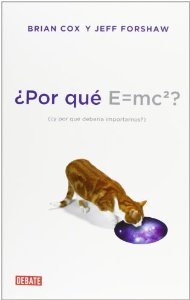Portada de ¿POR QUE E=MC2?