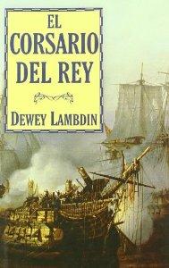 Portada de EL CORSARIO DEL REY (ALAN LEWRIE # 4)