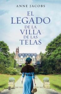 EL LEGADO DE LA VILLA DE LAS TELAS (LA VILLA DE LAS TELAS #3)