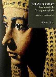 HABLAN LOS DIOSES: DICCIONARIO DE LA RELIGION EGIPCIA