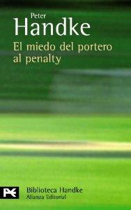Portada de EL MIEDO DEL PORTERO AL PENALTY