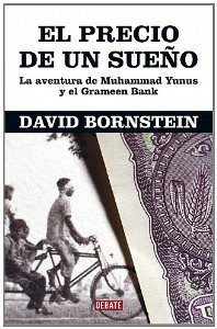 Portada de EL PRECIO DE UN SUEÑO: LA AVENTURA DE MOHAMED YUNUS Y EL GRAMEEN BANK