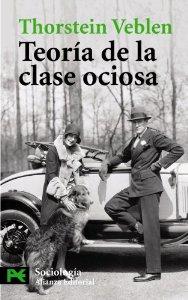 Portada de TEORÍA DE LA CLASE OCIOSA