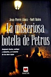 Portada de LA MISTERIOSA BOTELLA DE PETRUS