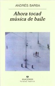 AHORA TOCAD MÚSICA DE BAILE