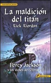 LA MALDICIÓN DEL TITÁN (PERCY JACKSON Y LOS DIOSES DEL OLIMPO#3)