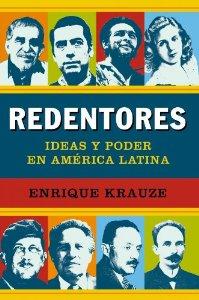 Portada de REDENTORES. IDEAS Y PODER EN AMÉRICA LATINA