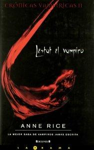 LESTAT EL VAMPIRO (CRÓNICAS VAMPÍRICAS #2)
