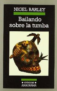 Portada de BAILANDO SOBRE LA TUMBA: ENCUENTROS CON LA MUERTE