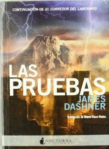 LAS PRUEBAS (EL CORREDOR DEL LABERINTO  #2)