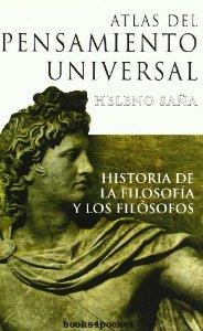 Portada de ATLAS DEL PENSAMIENTO UNIVERSAL. HISTORIA DE LA FILOSOFÍA Y LOS FILÓSOFOS