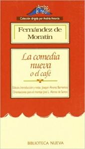 LA COMEDIA NUEVA O EL CAFÉ