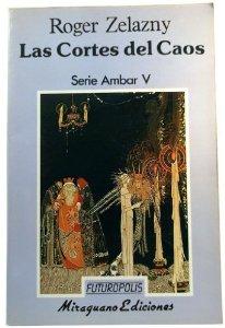 LAS CORTES DEL CAOS (LAS CRÓNICAS DE ÁMBAR #5)