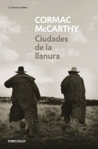 CIUDADES DE LA LLANURA (TRILOGÍA DE LA FRONTERA#3)