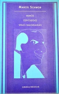 ESPICILEGIO; MIMOS; VIDAS IMAGINARIAS