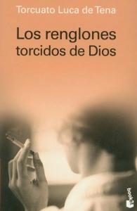 Portada de LOS RENGLONES TORCIDOS DE DIOS
