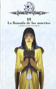 Portada de LA LLAMADA DE LOS MUERTOS (CRÓNICAS DE LA TORRE #3)