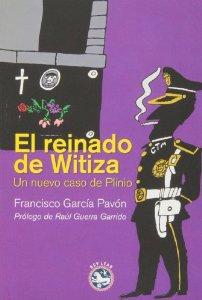 Portada de EL REINADO DE WITIZA (PLINIO #2)