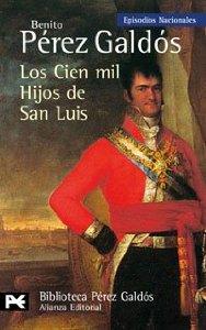 LOS CIEN MIL HIJOS DE SAN LUIS (EPISODIOS NACIONALES II #6)
