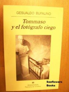 TOMMASO Y EL FOTÓGRAFO CIEGO
