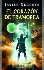 EL CORAZÓN DE TRAMÓREA (SAGA DE TRAMÓREA #4)