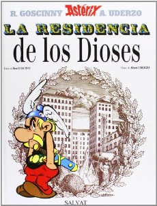 LA RESIDENCIA DE LOS DIOSES (ASTÉRIX #17)