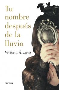 TU NOMBRE DESPUÉS DE LA LLUVIA (Dreaming Spire #1)