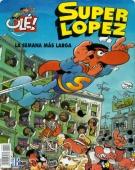 LA SEMANA MÁS LARGA (SUPERLÓPEZ#6)