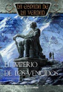 EL IMPERIO DE LOS VENCIDOS (LA ESPADA DE LA VERDAD #16)
