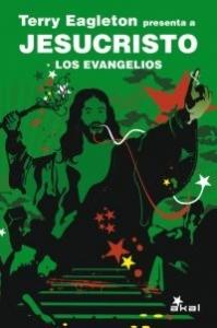 Portada de LOS EVANGELIOS. TERRY EAGLETON PRESENTA A JESUCRISTO