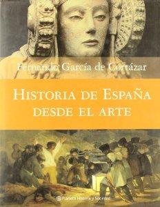 Portada de HISTORIA DE ESPAÑA DESDE EL ARTE