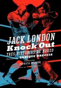 KNOCK OUT,TRES HISTORIAS DE BOXEO