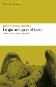 LO QUE ARRAIGA EN EL HUESO (TRILOGÍA DE CORNISH #2)