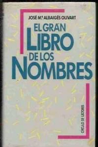 Portada de EL GRAN LIBRO DE LOS NOMBRES