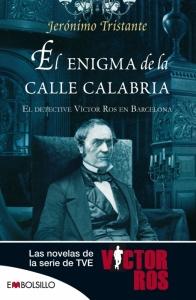 Portada de EL ENIGMA DE LA CALLE CALABRIA (VÍCTOR ROS  #3)
