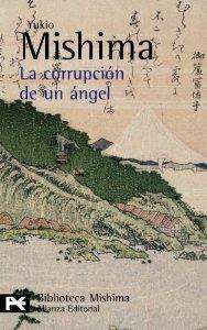 LA CORRUPCIÓN DE UN ÁNGEL (EL MAR DE LA FERTILIDAD #4)